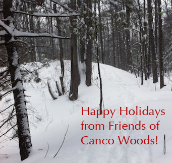 Happy Holidays Friends of Canco Woods